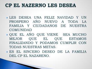 CP EL NAZERNO LES DESEA
