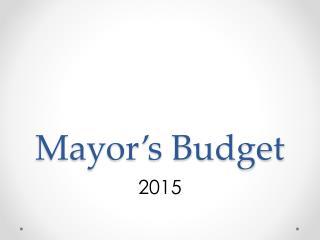 Mayor's Budget