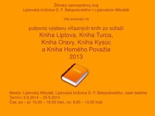 Miesto: Liptovský Mikuláš, Liptovská knižnica G. F. Belopotockého, úsek beletrie