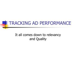 TRACKING AD PERFORMANCE