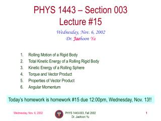 PHYS 1443 � Section 003 Lecture #15