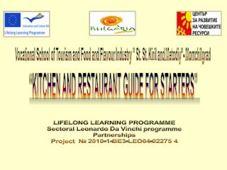 LIFELONG LEARNING PROGRAMME Sectoral  Leonardo  Da Vinchi programme Partnerships