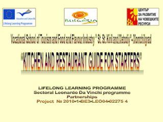 LIFELONG LEARNING PROGRAMME Sectoral  Leonardo  Da Vinchi programme Partnerships