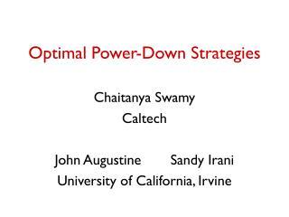 Optimal Power-Down Strategies
