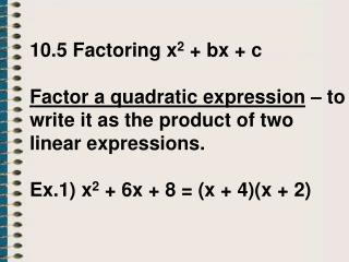 AI 10.5 Factoring x2 + bx + c