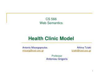 CS 566 Web Semantics Health Clinic Model