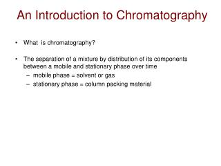An Introduction to Chromatography