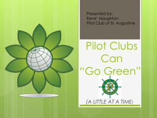 Pilot Clubs  Can �Go Green�