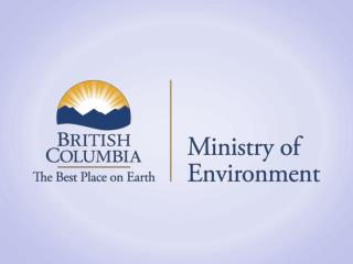 Industry-led Stewardship in B.C.  The Provincial Government's Approach