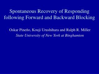 Spontaneous Recovery of Responding following Forward and Backward Blocking