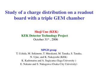 Study of a charge distribution on a readout board with a triple GEM chamber