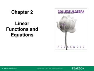 Chapter 2 Linear Functions and Equations