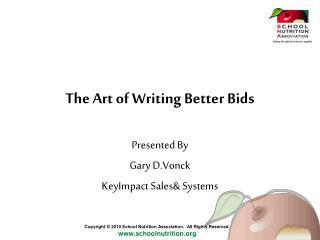 The Art of Writing Better Bids