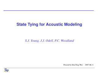 State Tying for Acoustic Modeling