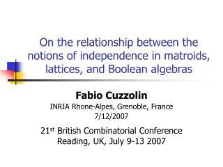 Fabio Cuzzolin INRIA Rhone-Alpes, Grenoble, France 7/12/2007