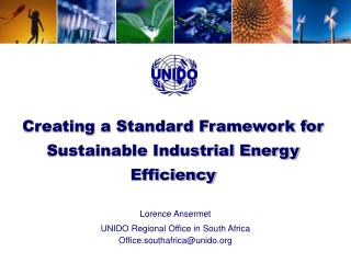Creating a Standard Framework for Sustainable Industrial Energy Efficiency