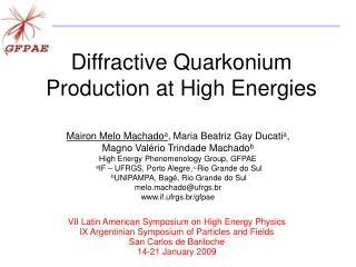 Diffractive Quarkonium Production at High Energies