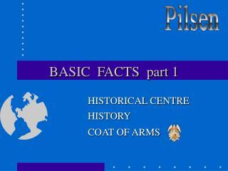 BASIC  FACTS  part 1