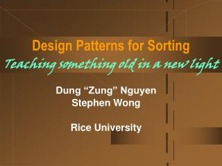 Design Patterns for Sorting Teaching something old in a new light