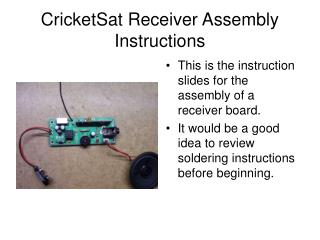 CricketSat Receiver Assembly Instructions