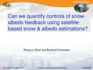Can we quantify controls of snow-albedo feedback using satellite-based snow & albedo estimations ?