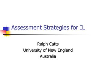 Assessment Strategies for IL