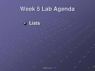 Week 5 Lab Agenda