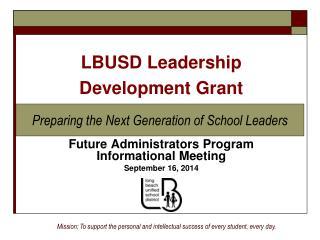Future Administrators Program Informational Meeting September 16, 2014