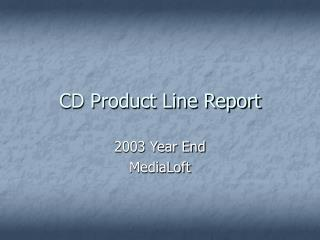 CD Product Line Report
