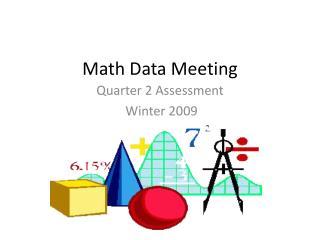 Math Data Meeting