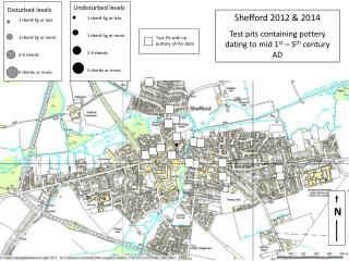 Shefford  2012 & 2014 Test pits containing pottery dating to  mid 1 st –  5 th  century  AD