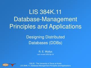LIS 384K.11 Database-Management Principles and Applications