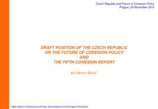 DRAFT POSITION OF THE CZECH REPUBLIC  ON THE FUTURE OF COHESION POLICY  AND