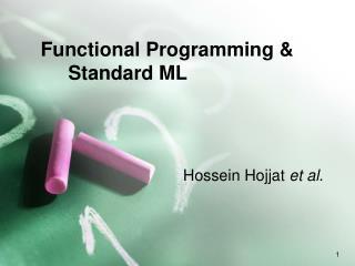 Functional Programming &         Standard ML
