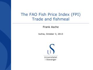 The FAO Fish Price Index (FPI)  Trade and fishmeal