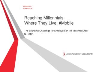 Reaching Millennials  Where They Live: #Mobile