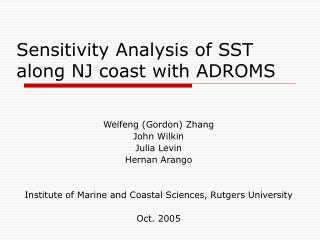 Sensitivity Analysis of SST along NJ coast with ADROMS