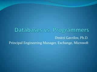 Databases vs. Programmers