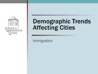 Demographic Trends Affecting Cities