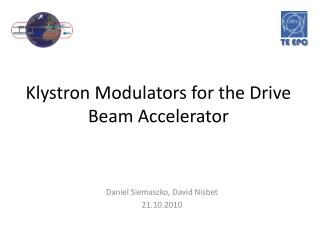 Klystron Modulators for the Drive Beam Accelerator