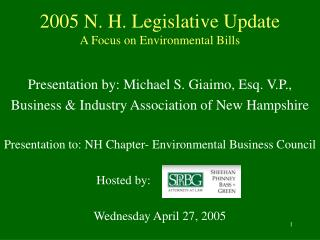2005 N. H. Legislative Update A Focus on Environmental Bills