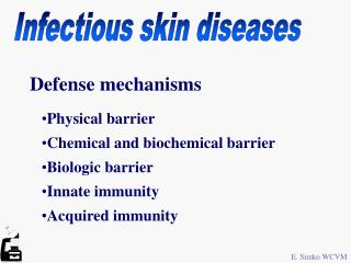 Infectious skin diseases