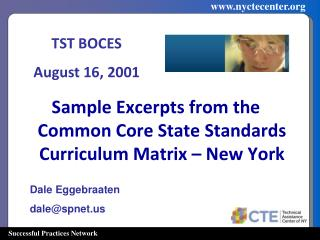 Sample Excerpts from the Common Core State Standards Curriculum Matrix – New York