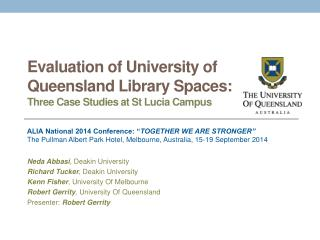 Evaluation of University of Queensland Library Spaces:  Three Case Studies at St Lucia Campus