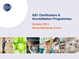 GS1 Certification & Accreditation Programmes