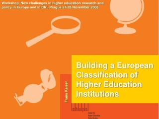 Building a European Classification of  Higher Education Institutions