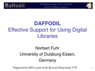 DAFFODIL Effective Support for Using Digital Libraries