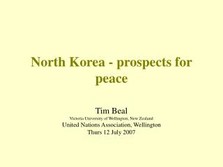 North Korea - prospects for peace