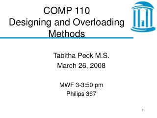 COMP 110 Designing and Overloading Methods