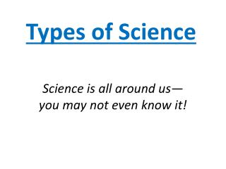 Types of Science